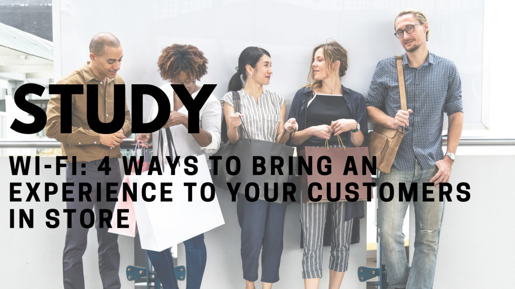 Study - 4 ways to develop the customer experience in store