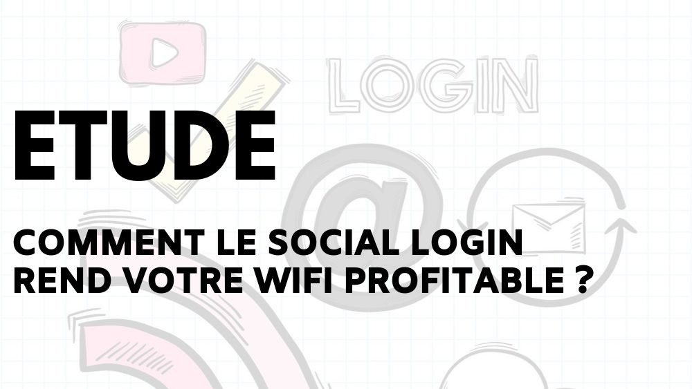 Le Wifi Social Login, article d'Adipsys
