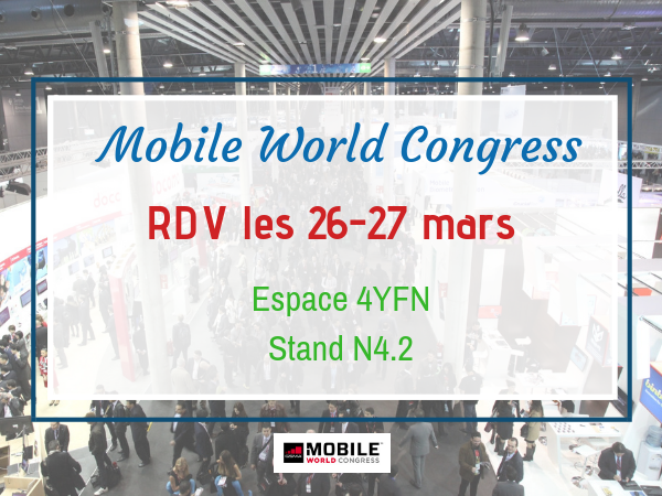 Rendez-vous au Mobile World Congress